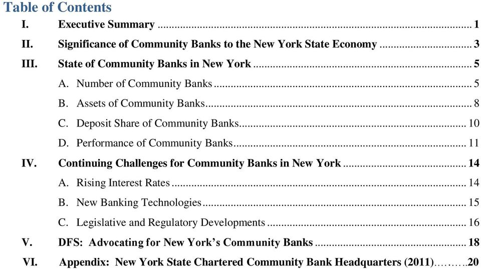 Continuing Challenges for Community Banks in New York... 14 A. Rising Interest Rates... 14 B. New Banking Technologies... 15 C.