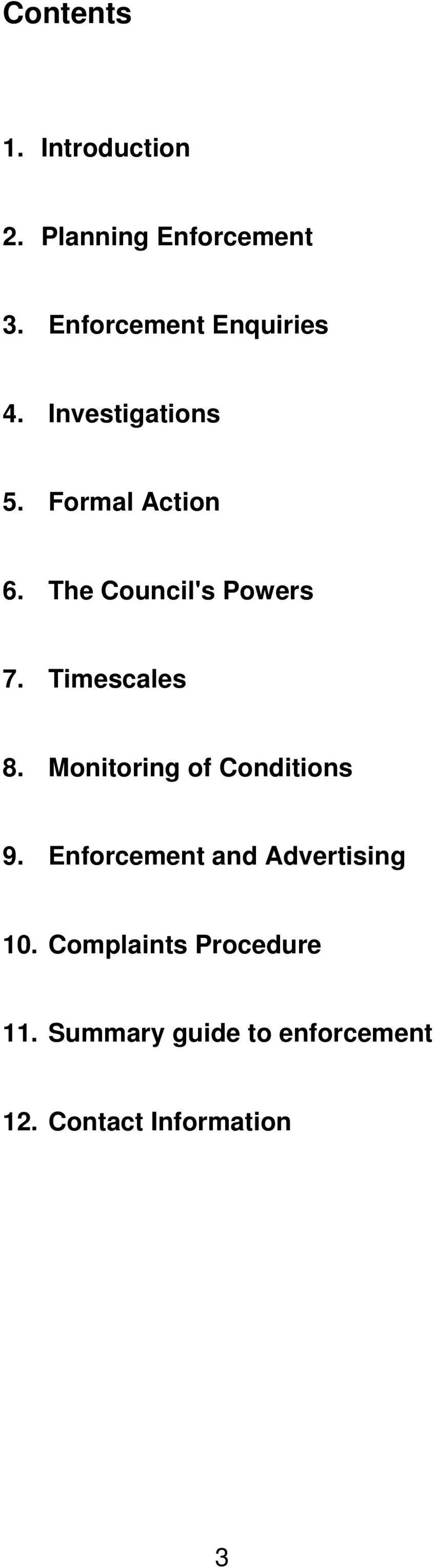 The Council's Powers 7. Timescales 8. Monitoring of Conditions 9.