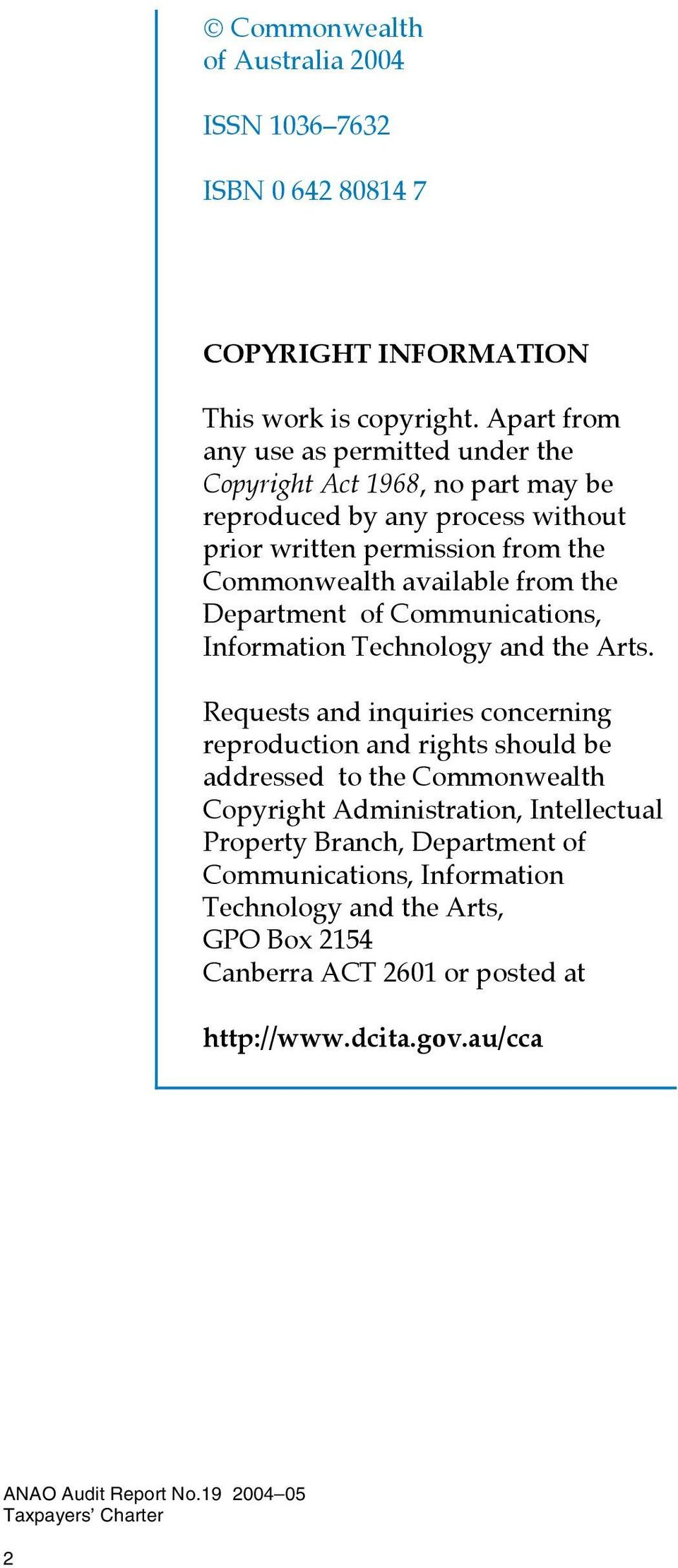available from the Department of Communications, Information Technology and the Arts.