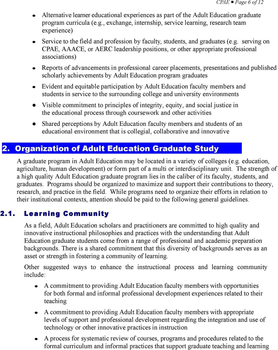scholarly achievements by Adult Education program graduates Evident and equitable participation by Adult Education faculty members and students in service to the surrounding college and university