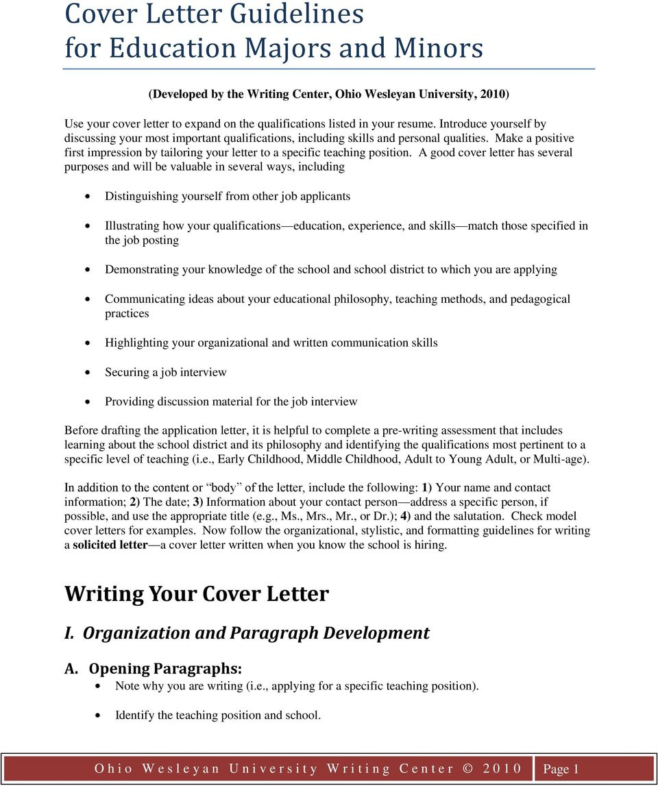 A good cover letter has several purposes and will be valuable in several ways, including Distinguishing yourself from other job applicants Illustrating how your qualifications education, experience,