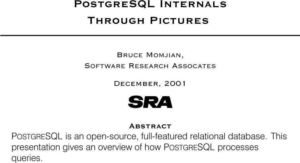 open-source, full-featured relational database.