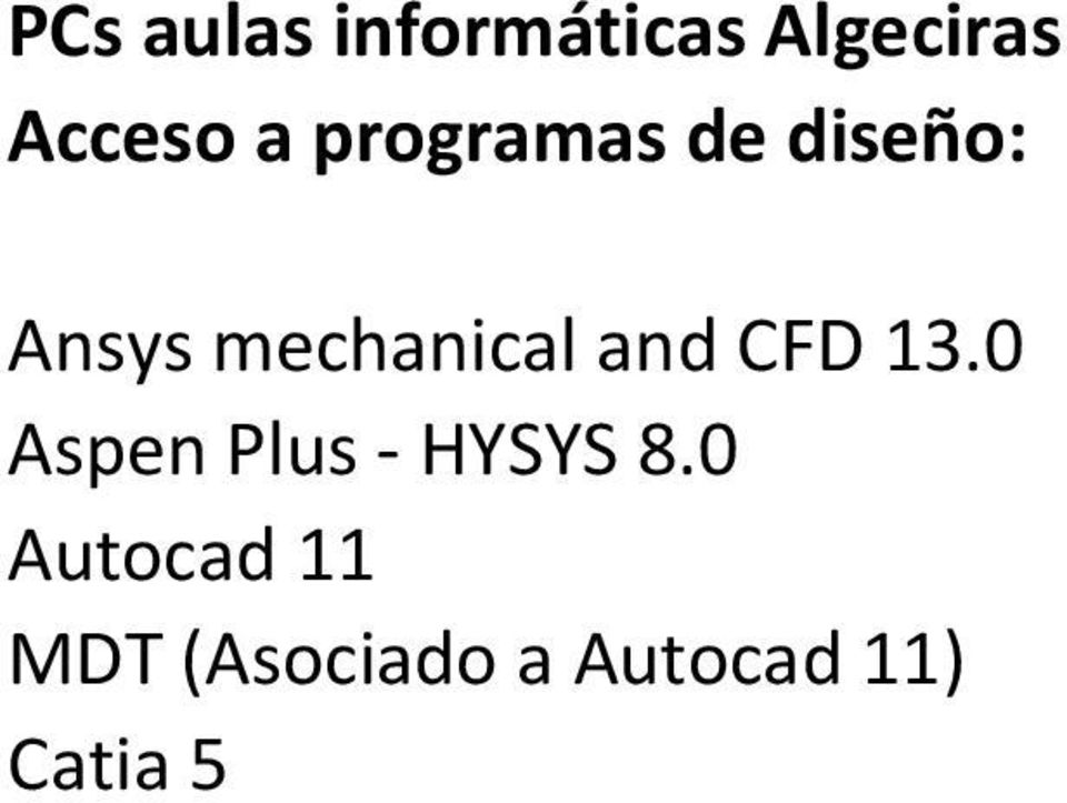 and CFD 13.0 Aspen Plus HYSYS 8.