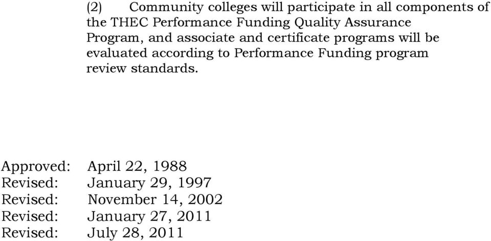 according to Performance Funding program review standards.