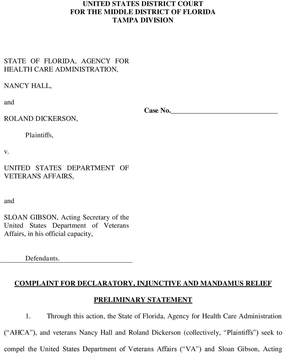 UNITED STATES DEPARTMENT OF VETERANS AFFAIRS, and SLOAN GIBSON, Acting Secretary of the United States Department of Veterans Affairs, in his official capacity, Defendants.