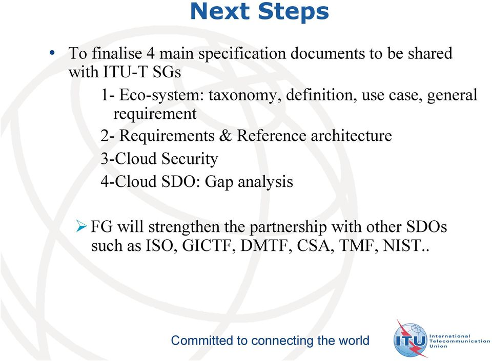 Requirements & Reference architecture 3-Cloud Security 4-Cloud SDO: Gap analysis