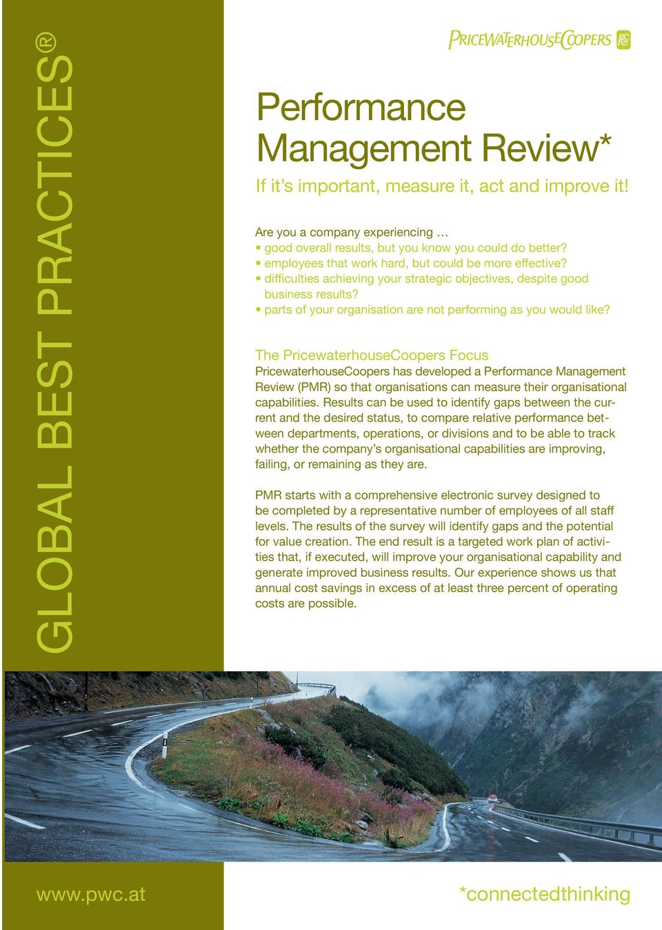 The Focus has developed a Performance Management Review (PMR) so that organisations can measure their organisational capabilities.