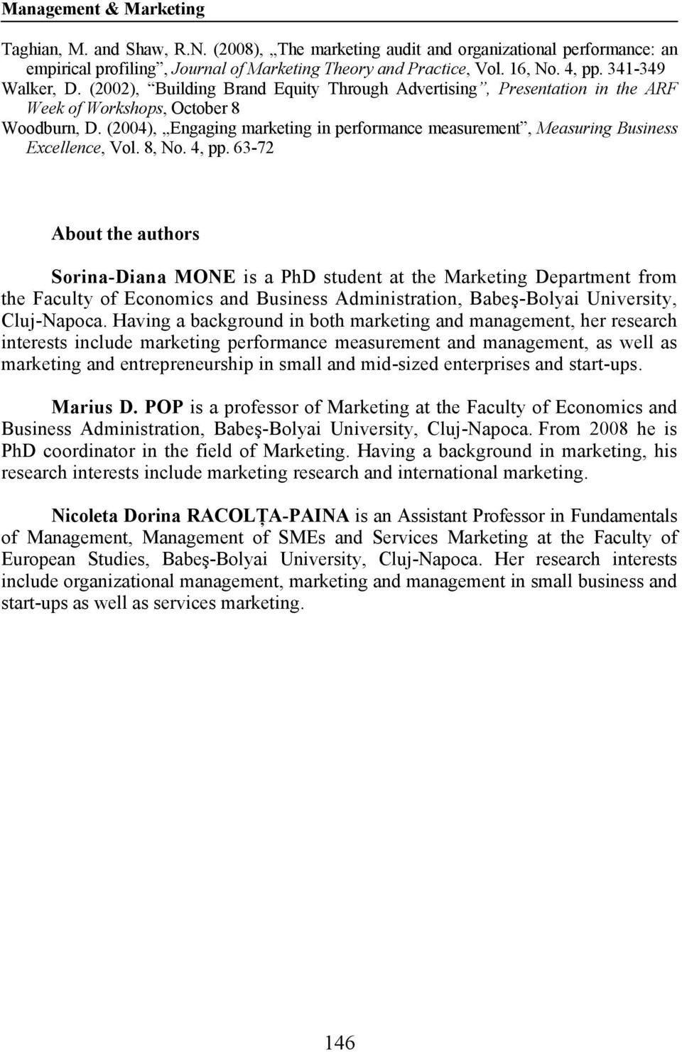 (2004), Engaging marketing in performance measurement, Measuring Business Excellence, Vol. 8, No. 4, pp.