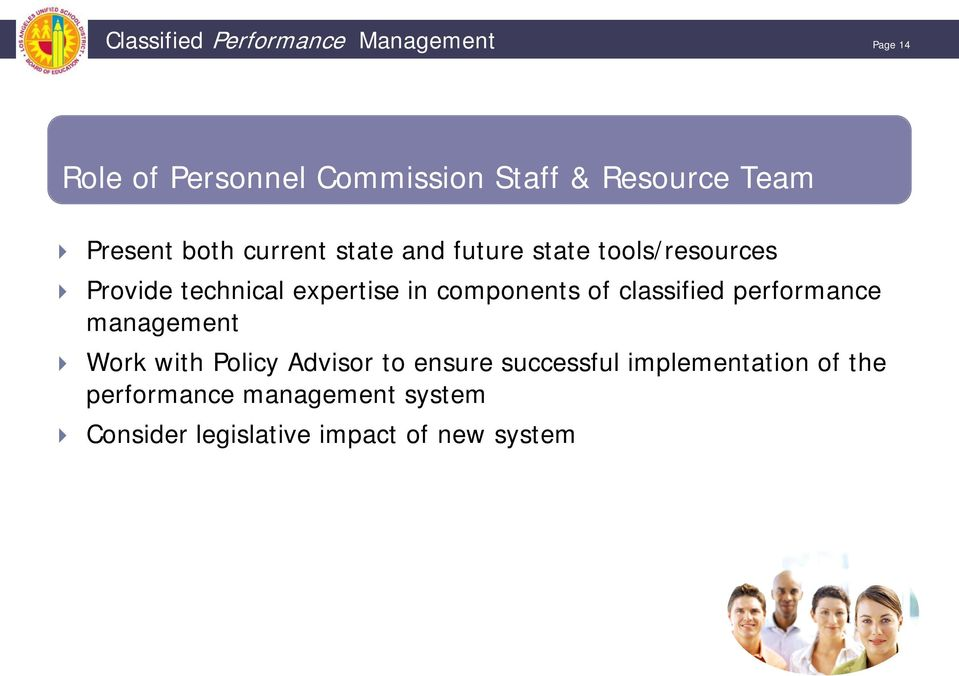 components of classified performance management Work with Policy Advisor to ensure