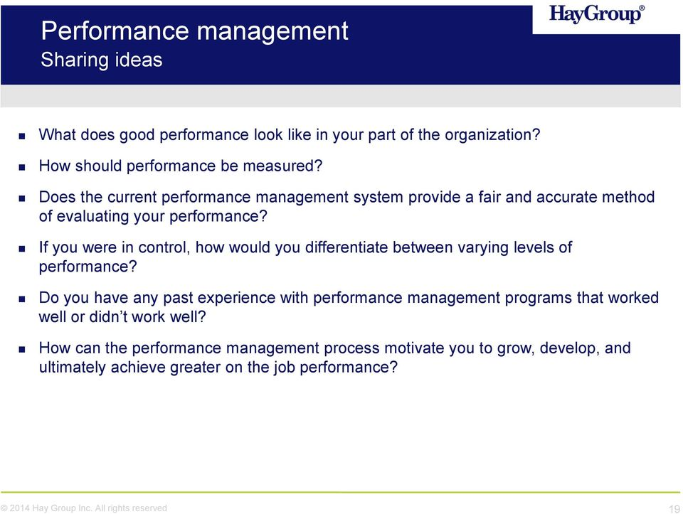 If you were in control, how would you differentiate between varying levels of performance?