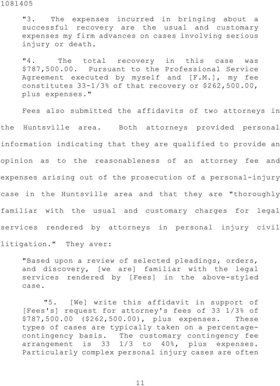 "00, plus expenses."" Fees also submitted the affidavits of two attorneys in the Huntsville area."