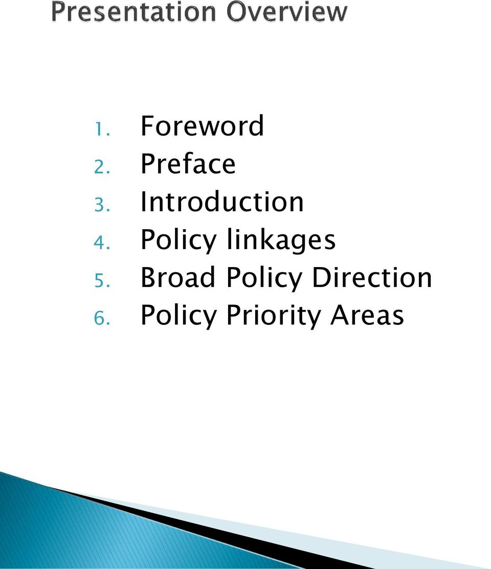 Policy linkages 5.