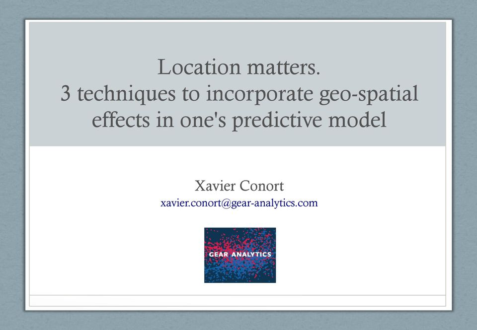 geo-spatial effects in one's