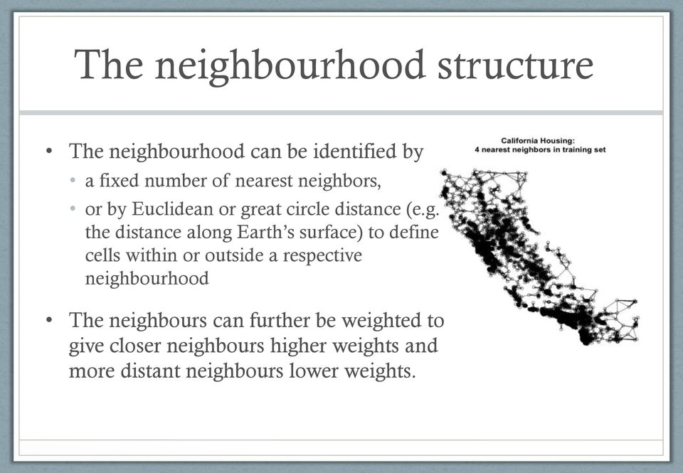 surface) to define cells within or outside a respective neighbourhood The neighbours can