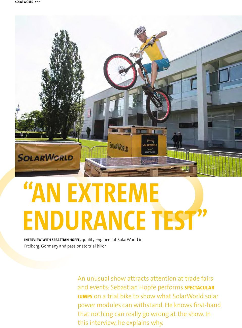Sebastian Hopfe performs spectacular jumps on a trial bike to show what SolarWorld solar power modules can