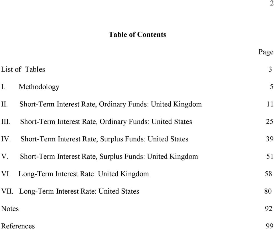 Short-Term Interest Rate, Ordinary Funds: United States 25 IV.