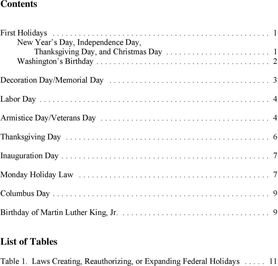 .. 4 Thanksgiving Day... 6 Inauguration Day... 7 Monday Holiday Law... 7 Columbus Day.