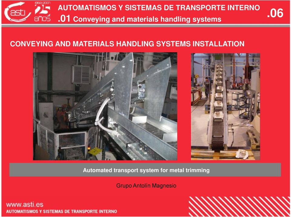 SYSTEMS INSTALLATION Automated transport