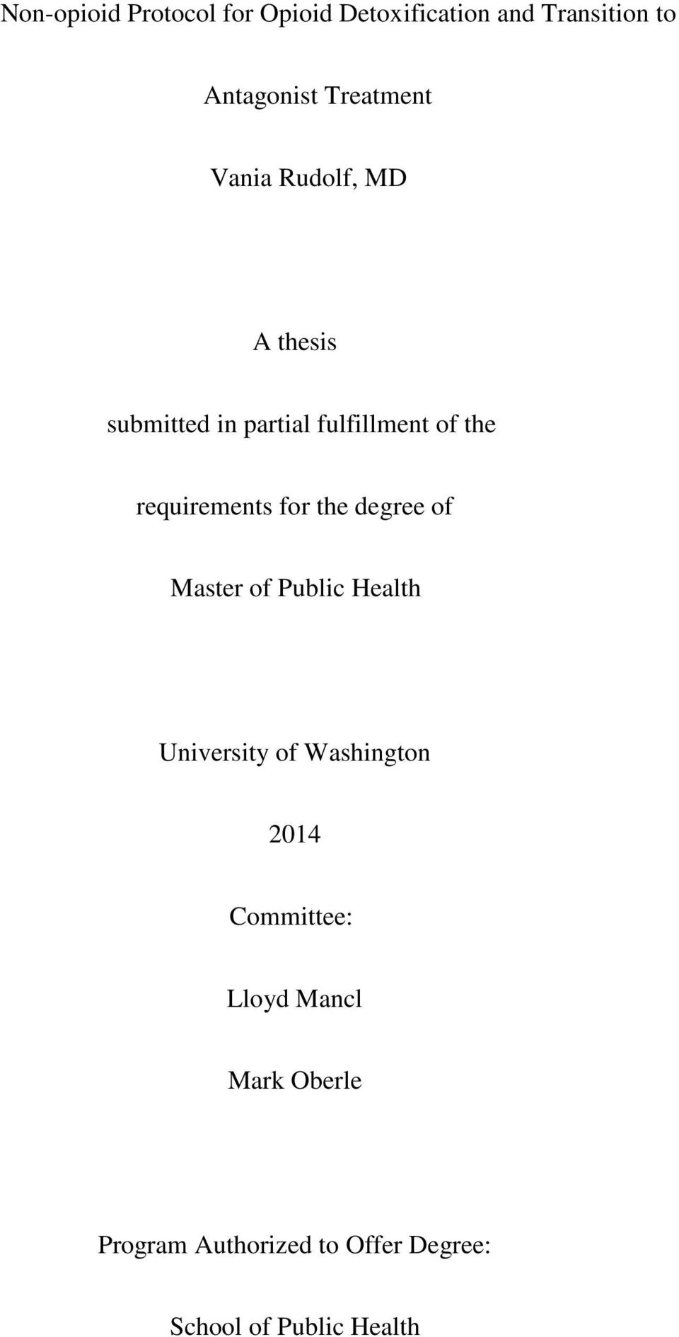 requirements for the degree of Master of Public Health University of Washington