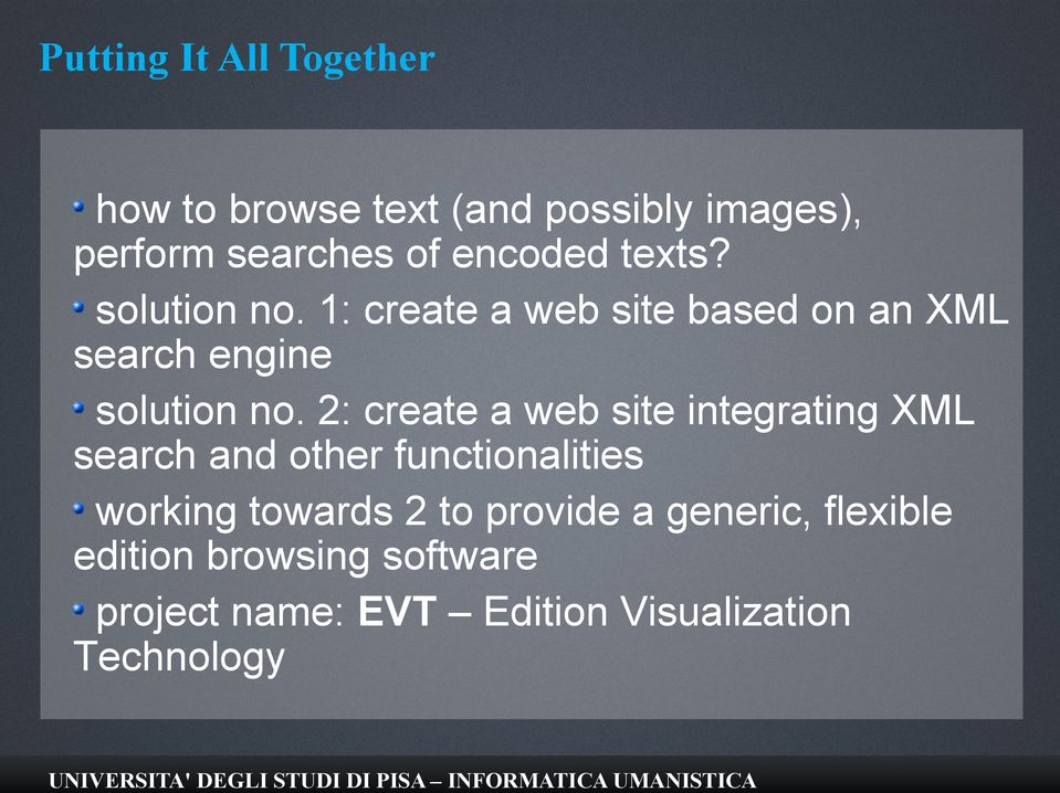2: create a web site integrating XML search and other functionalities working towards 2 to