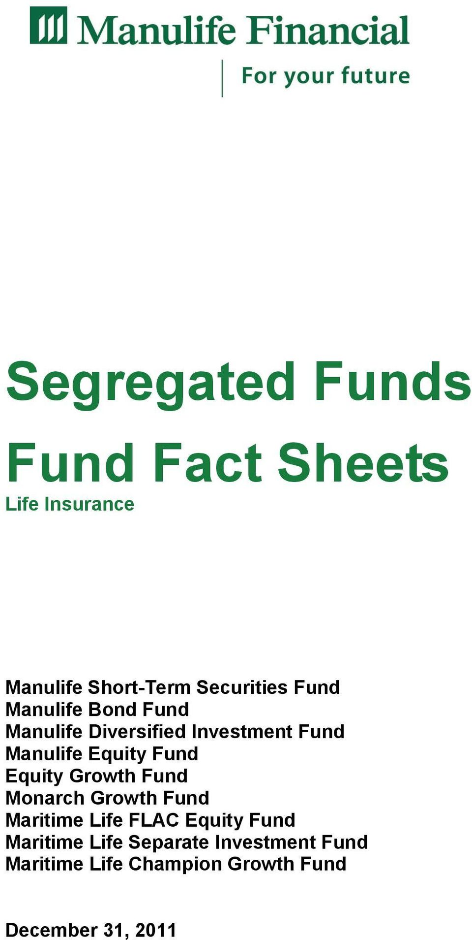 Fund Equity Growth Fund Monarch Growth Fund Maritime Life FLAC Equity Fund