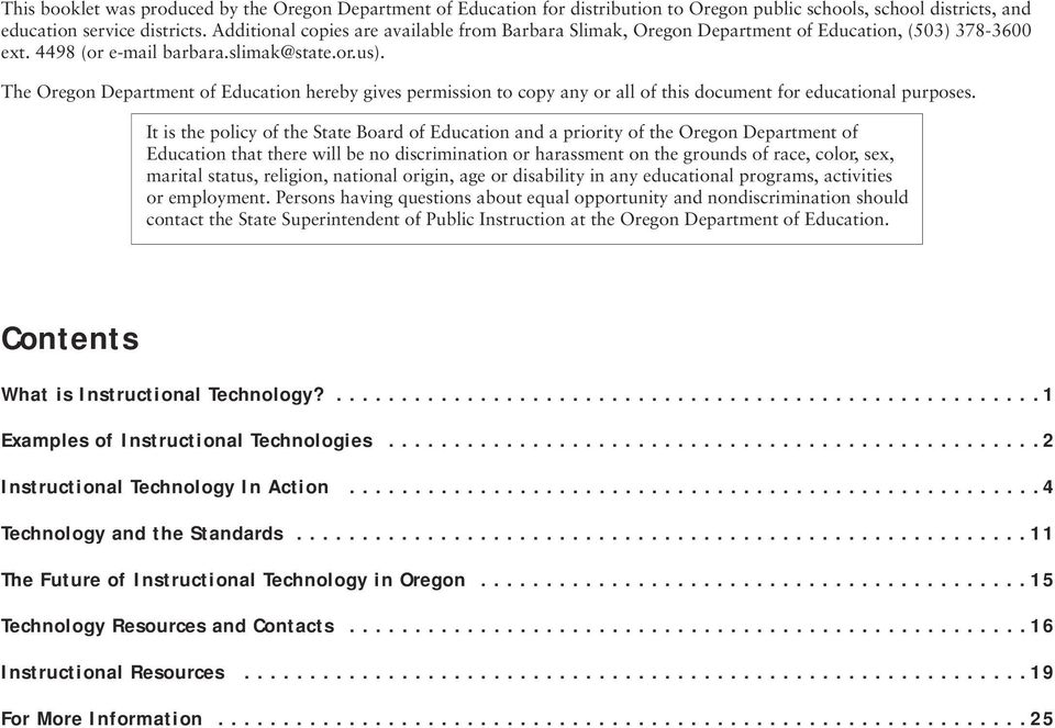 The Oregon Department of Education hereby gives permission to copy any or all of this document for educational purposes.