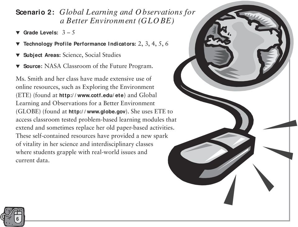 edu/ete) and Global Learning and Observations for a Better Environment (GLOBE) (found at http://www.globe.gov).