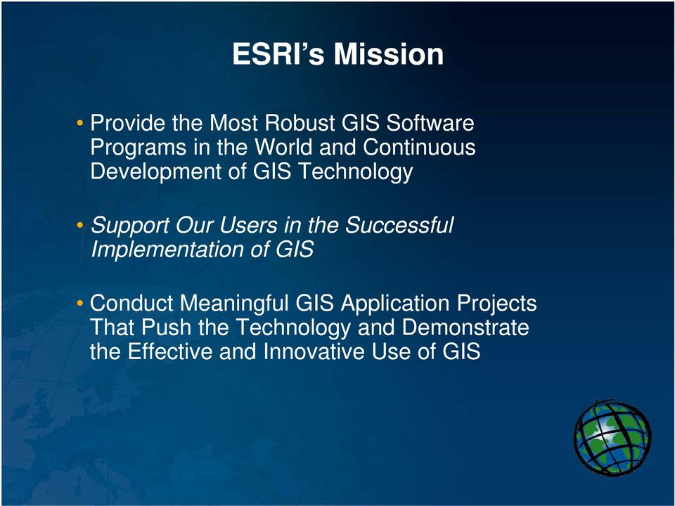 Successful Implementation of GIS Conduct Meaningful GIS Application
