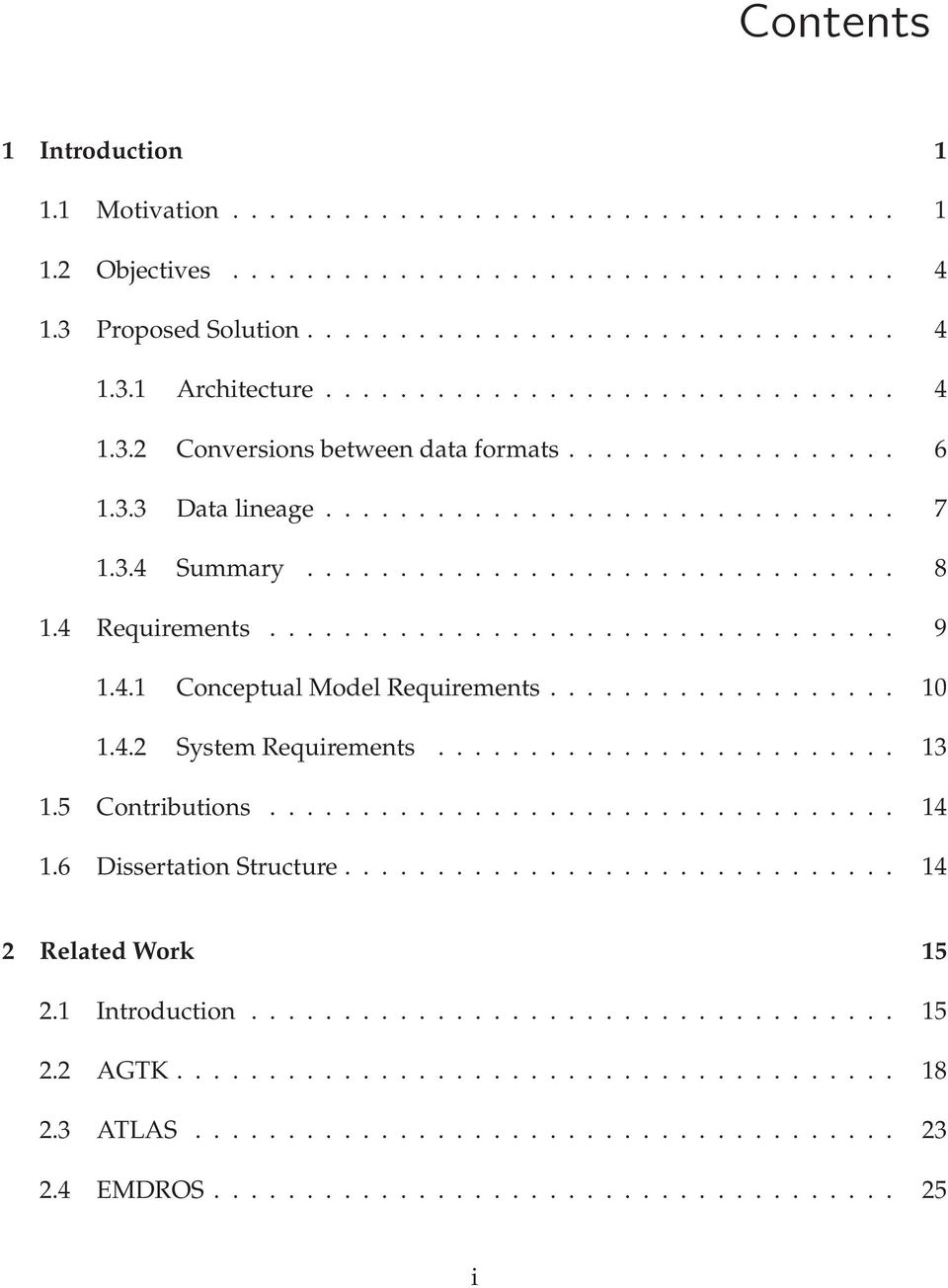 4 Requirements.................................. 9 1.4.1 Conceptual Model Requirements................... 10 1.4.2 System Requirements......................... 13 1.5 Contributions.................................. 14 1.