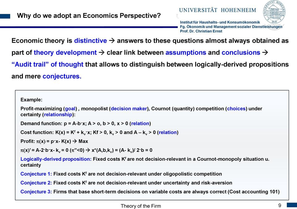 distinguish between logically-derived propositions and mere conjectures.
