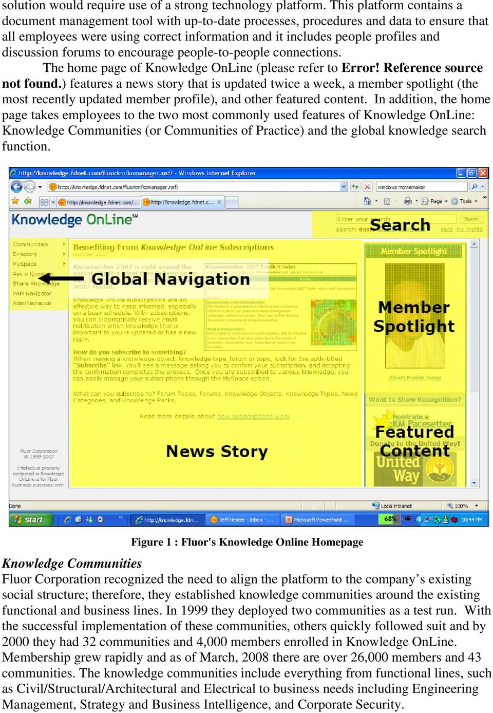 discussion forums to encourage people-to-people connections. The home page of Knowledge OnLine (please refer to Error! Reference source not found.