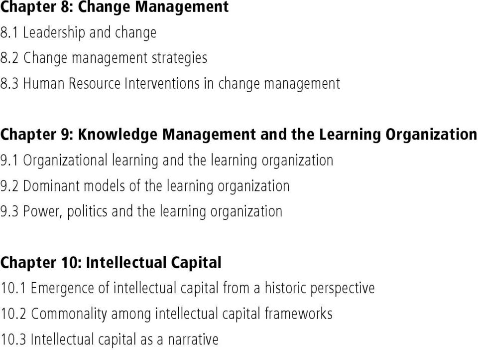 1 Organizational learning and the learning organization 9.2 Dominant models of the learning organization 9.
