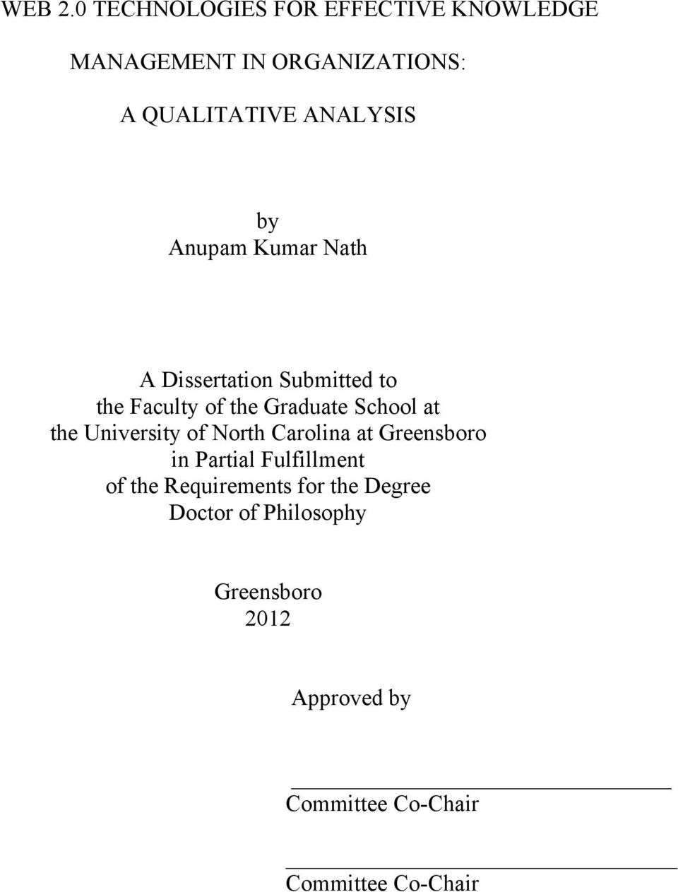 Anupam Kumar Nath A Dissertation Submitted to the Faculty of the Graduate School at the