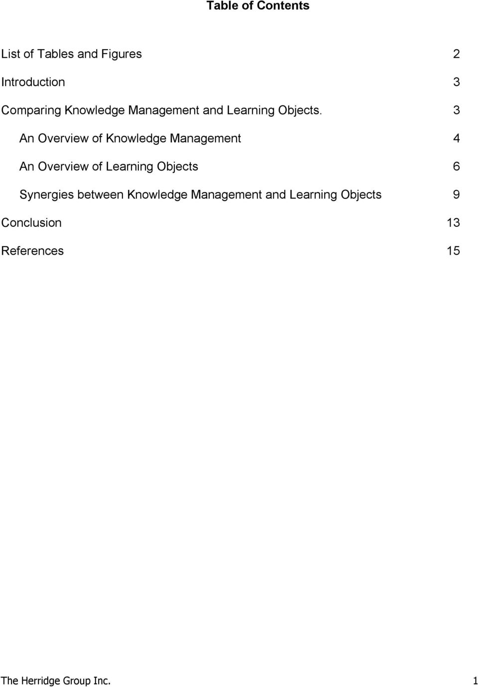 3 An Overview of Knowledge Management 4 An Overview of Learning Objects 6