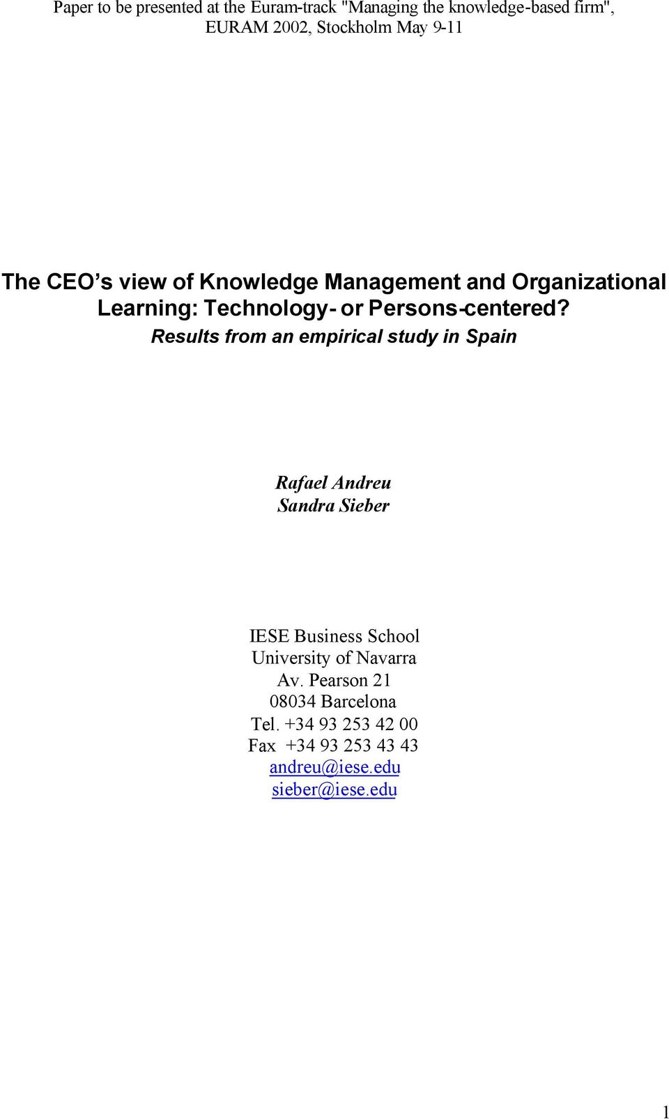 Results from an empirical study in Spain Rafael Andreu Sandra Sieber IESE Business School University of