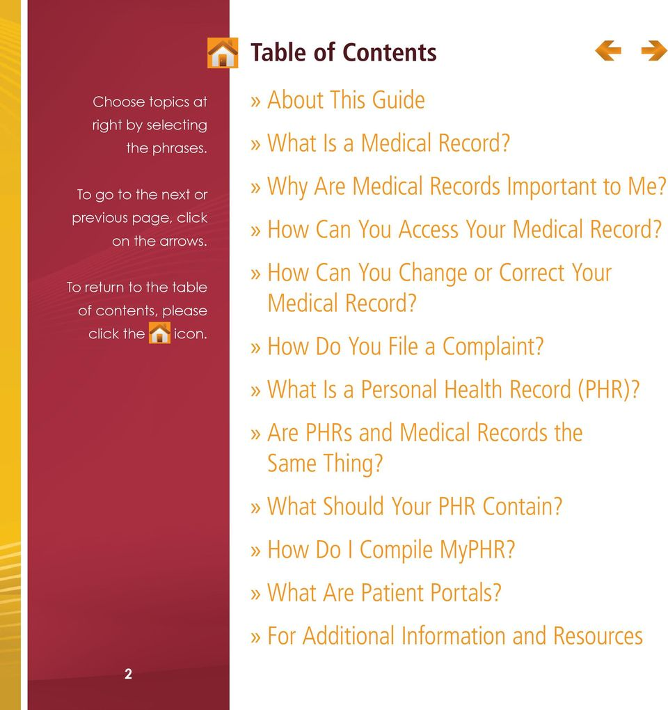 »»How Can You Access Your Medical Record?»»How Can You Change or Correct Your Medical Record?»»How Do You File a Complaint?
