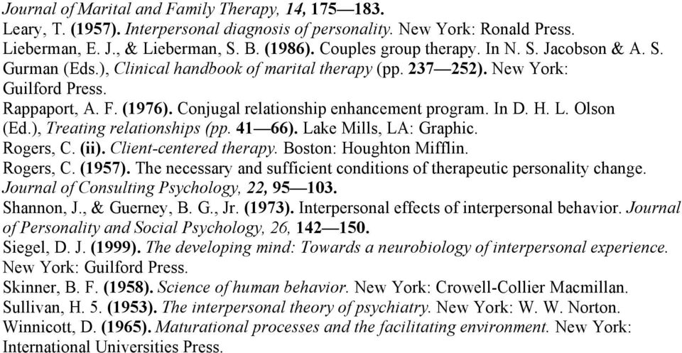 Conjugal relationship enhancement program. In D. H. L. Olson (Ed.), Treating relationships (pp. 41 66). Lake Mills, LA: Graphic. Rogers, C. (ii). Client-centered therapy. Boston: Houghton Mifflin.
