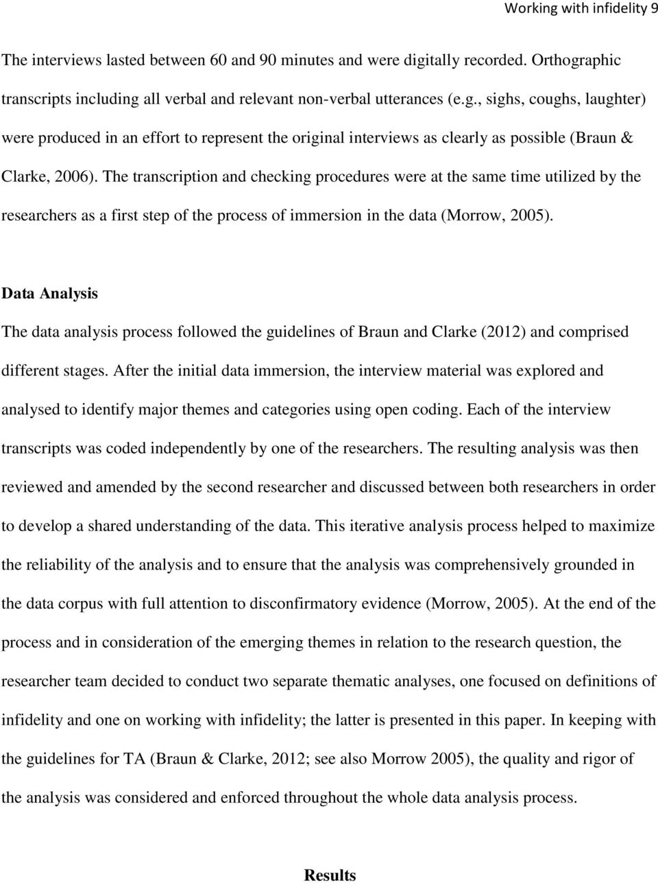 Data Analysis The data analysis process followed the guidelines of Braun and Clarke (2012) and comprised different stages.