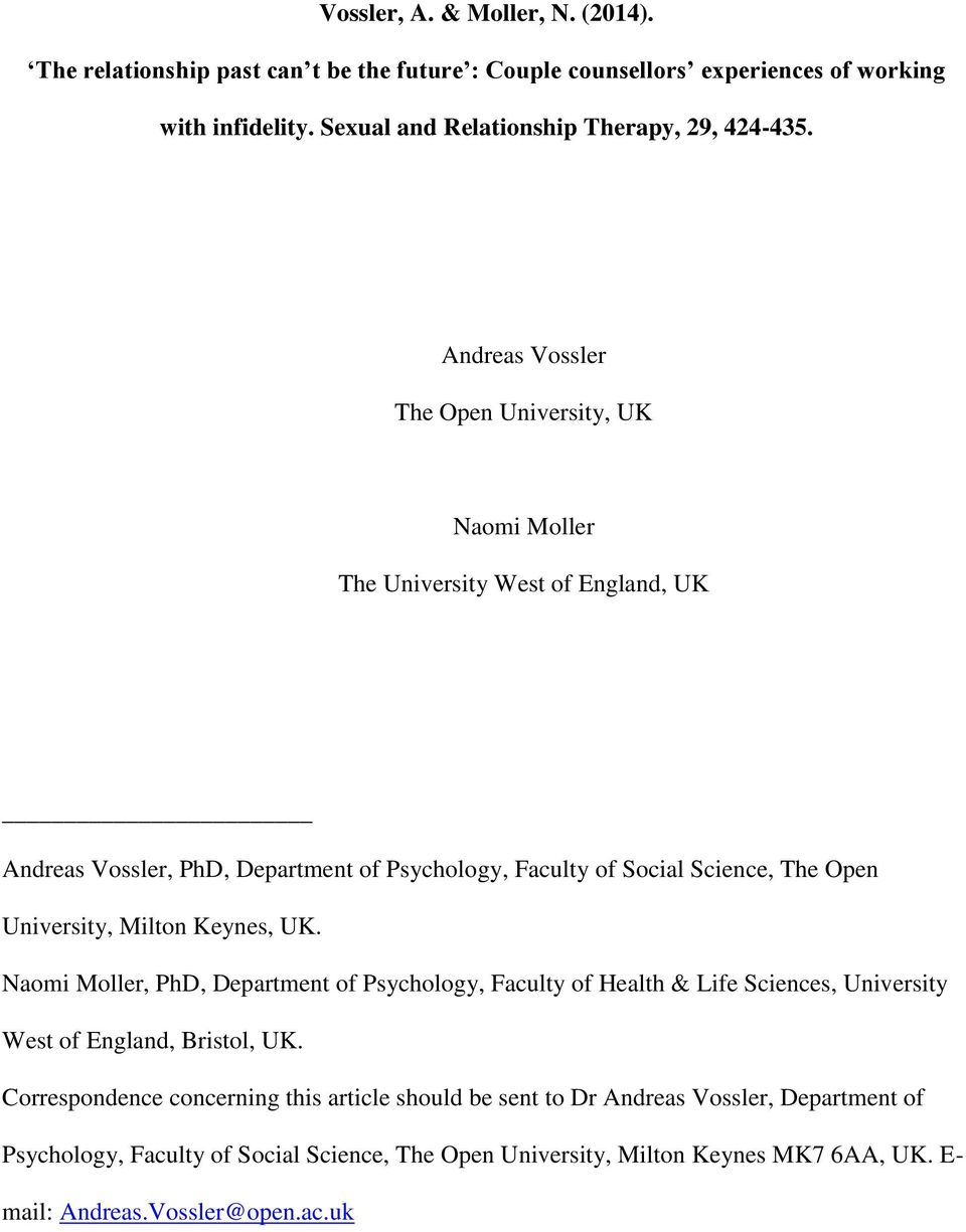 Andreas Vossler The Open University, UK Naomi Moller The University West of England, UK Andreas Vossler, PhD, Department of Psychology, Faculty of Social Science, The Open