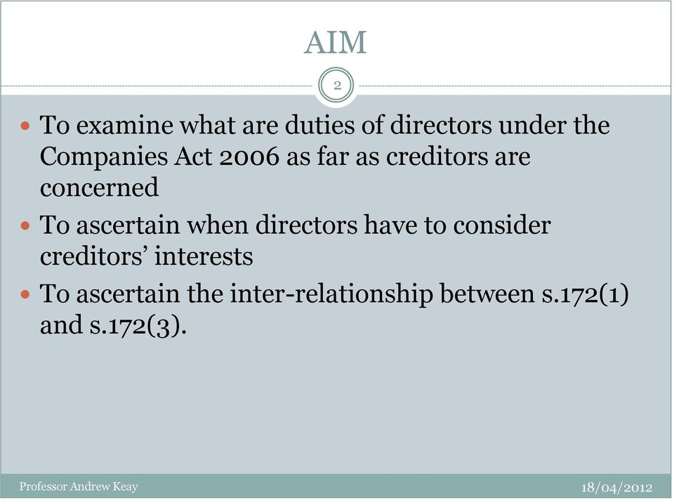 ascertain when directors have to consider creditors