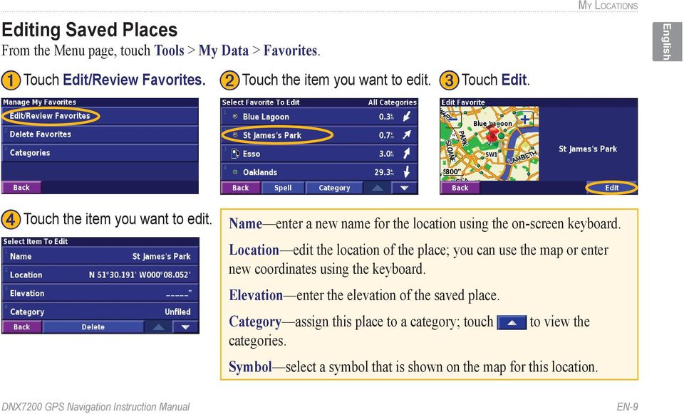 Location edit the location of the place; you can use the map or enter new coordinates using the keyboard.