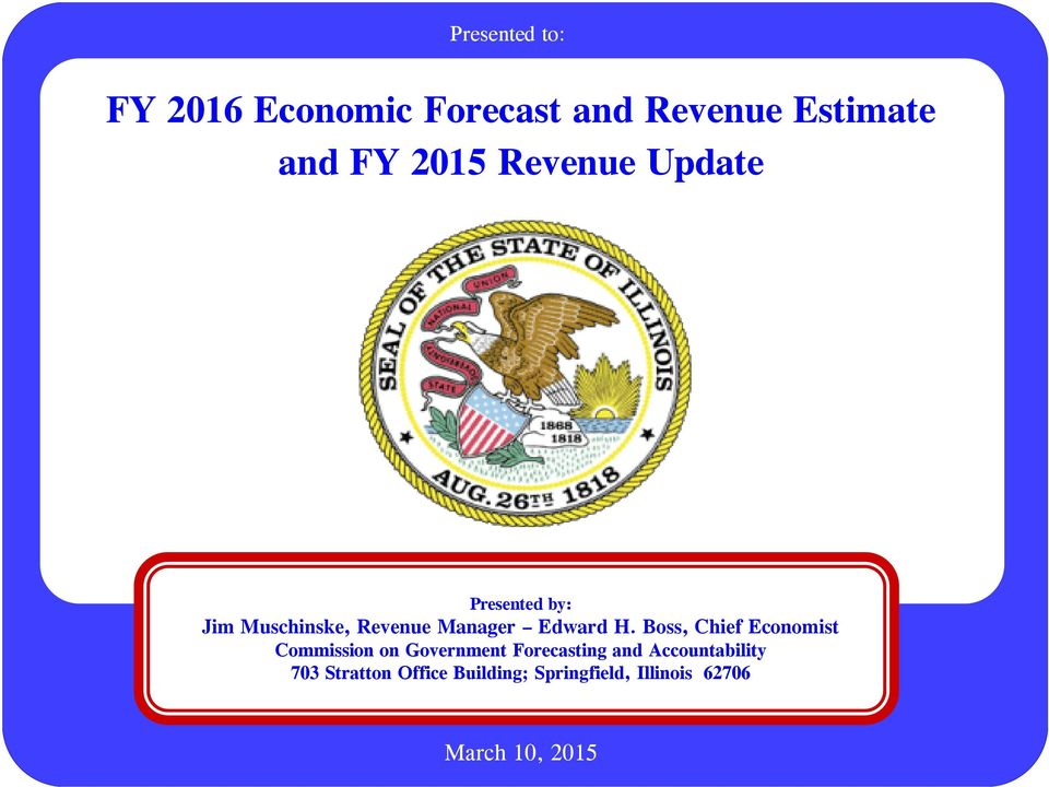 Boss, Chief Economist Commission on Government Forecasting and