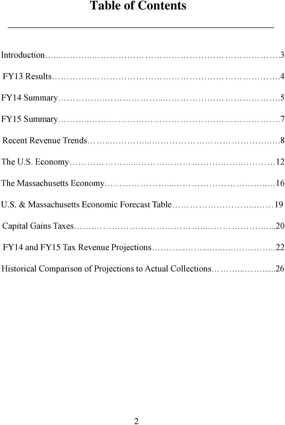 S. & Massachusetts Economic Forecast Table.. 19 Capital Gains Taxes.