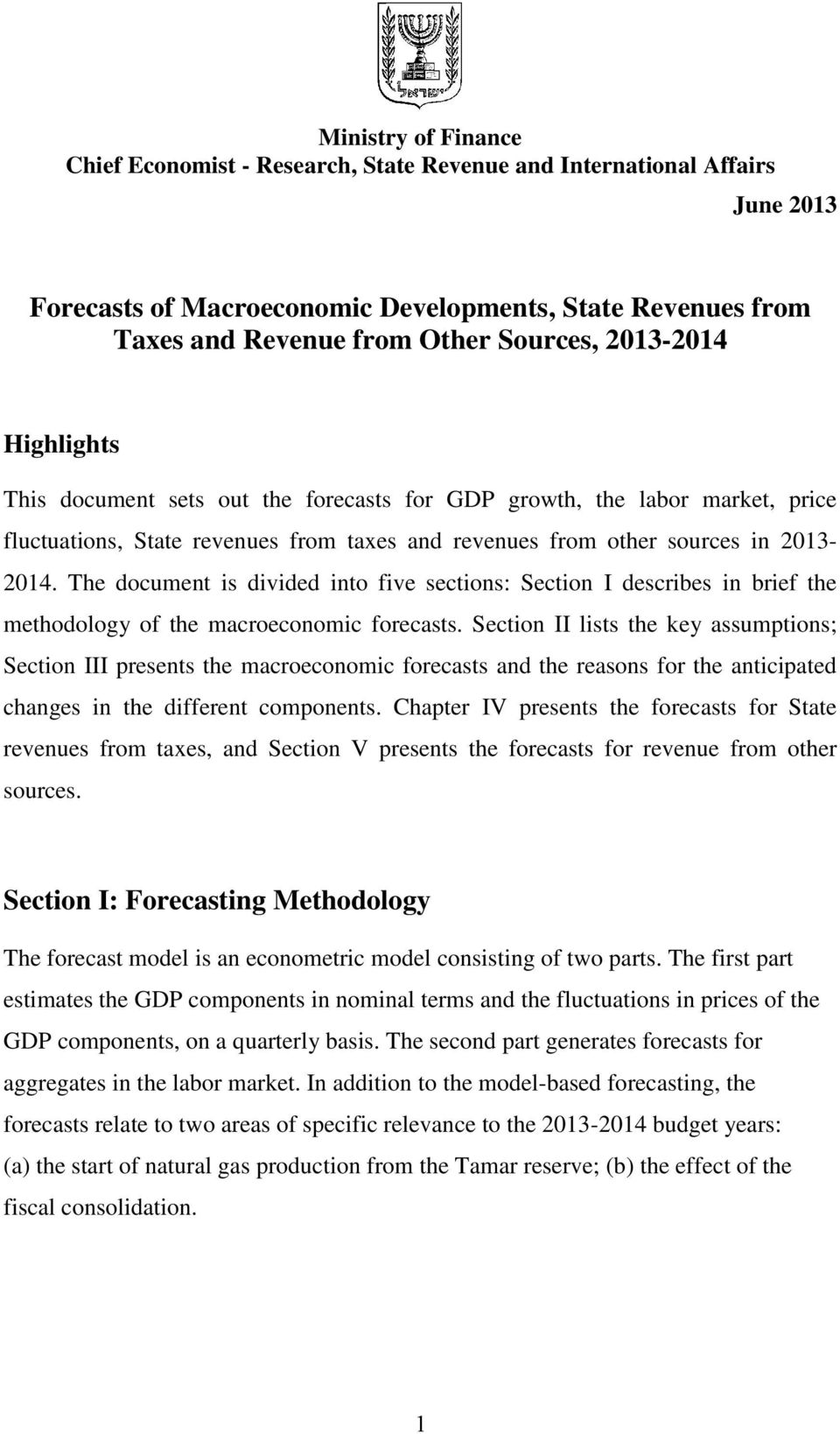 The document is divided into five sections: Section I describes in brief the methodology of the macroeconomic forecasts.