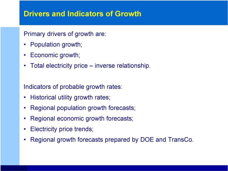 Indicators of probable growth rates: Historical utility growth rates; Regional population