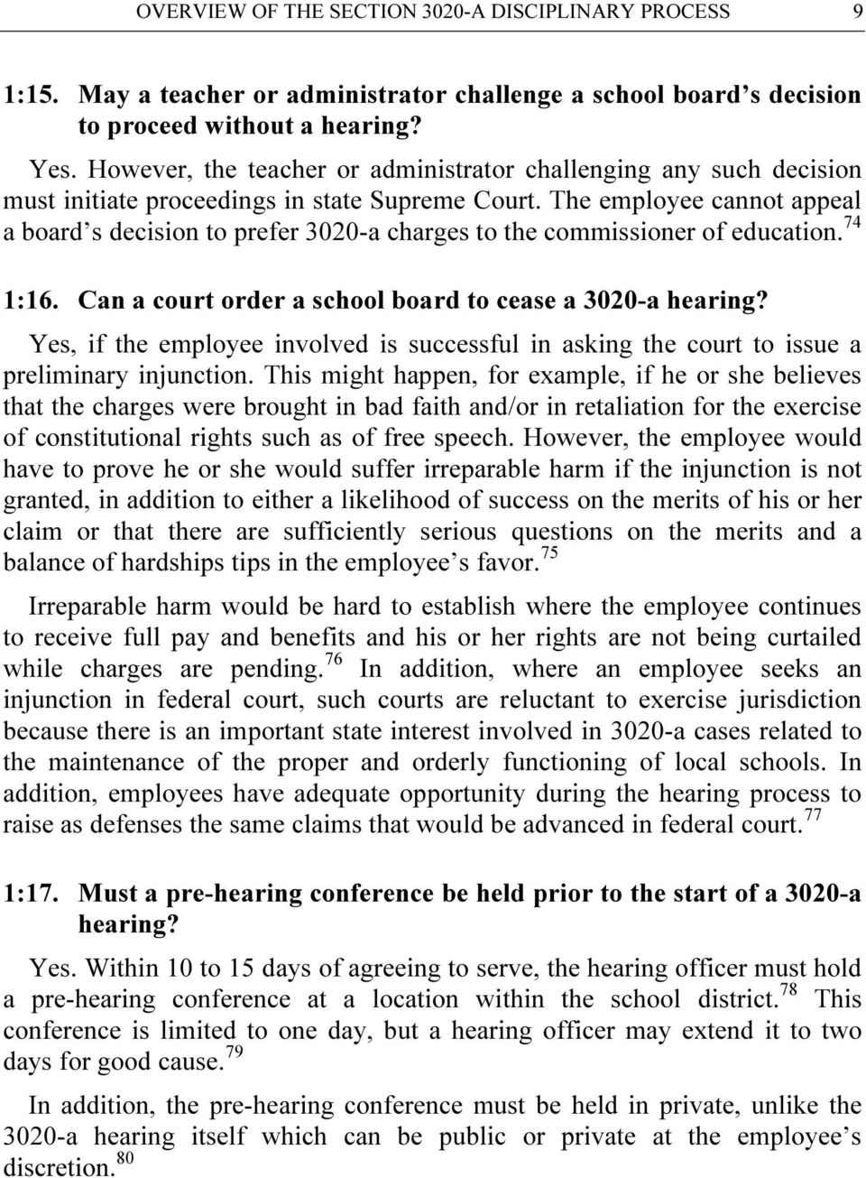 The employee cannot appeal a board s decision to prefer 3020-a charges to the commissioner of education. 74 1:16. Can a court order a school board to cease a 3020-a hearing?