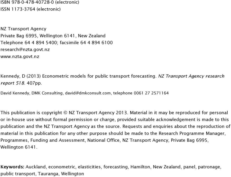 com, telephone 7 57 This publication is copyright NZ Transport Agency 3.
