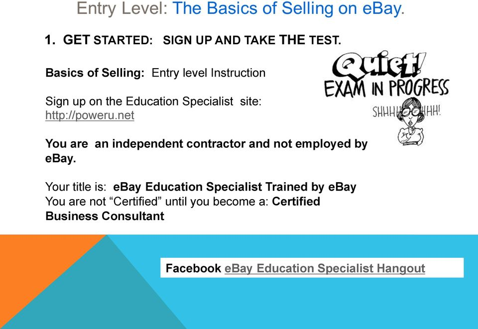 http://poweru.net You are an independent contractor and not employed by ebay.