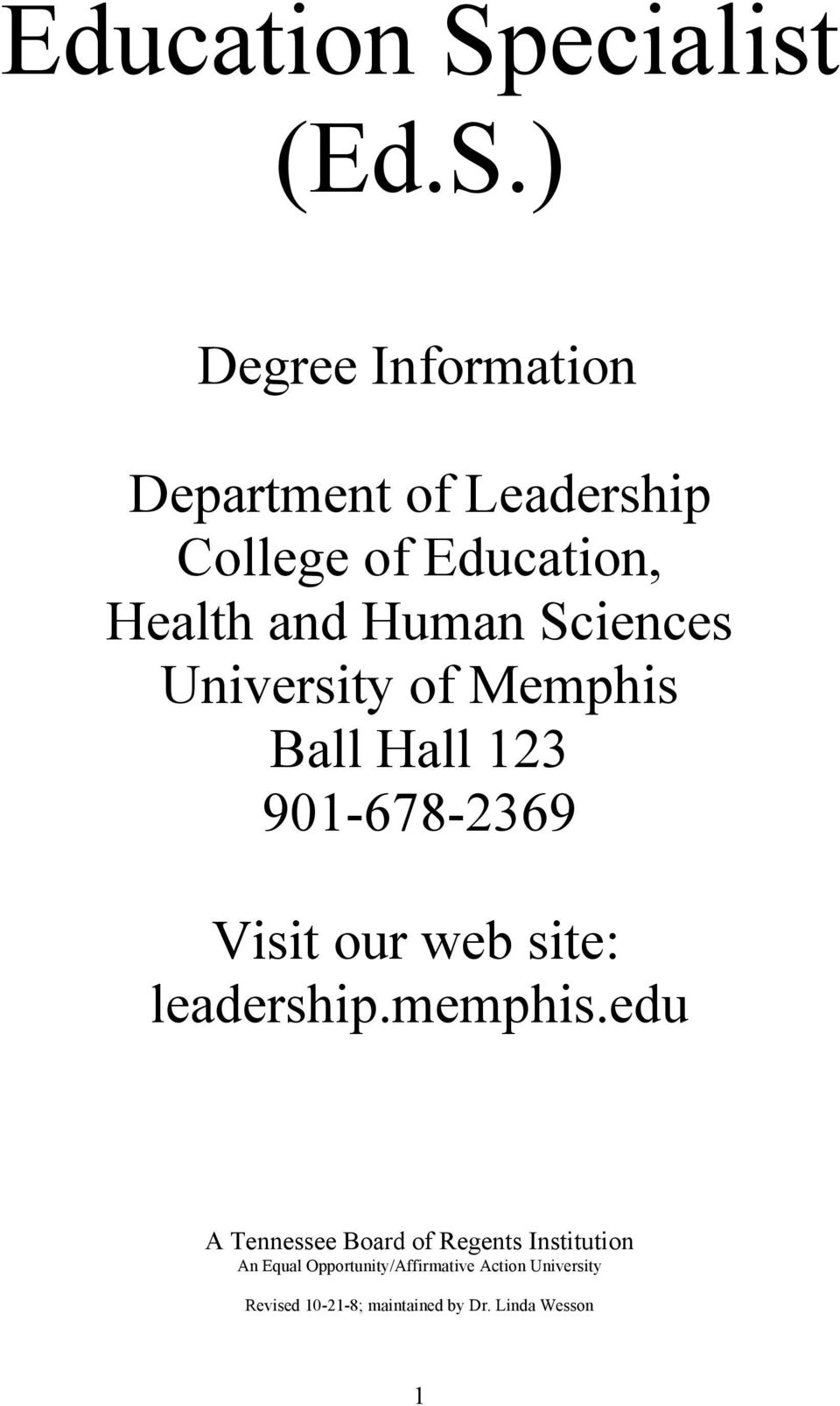 ) Degree Information Department of Leadership College of Education, Health and Human