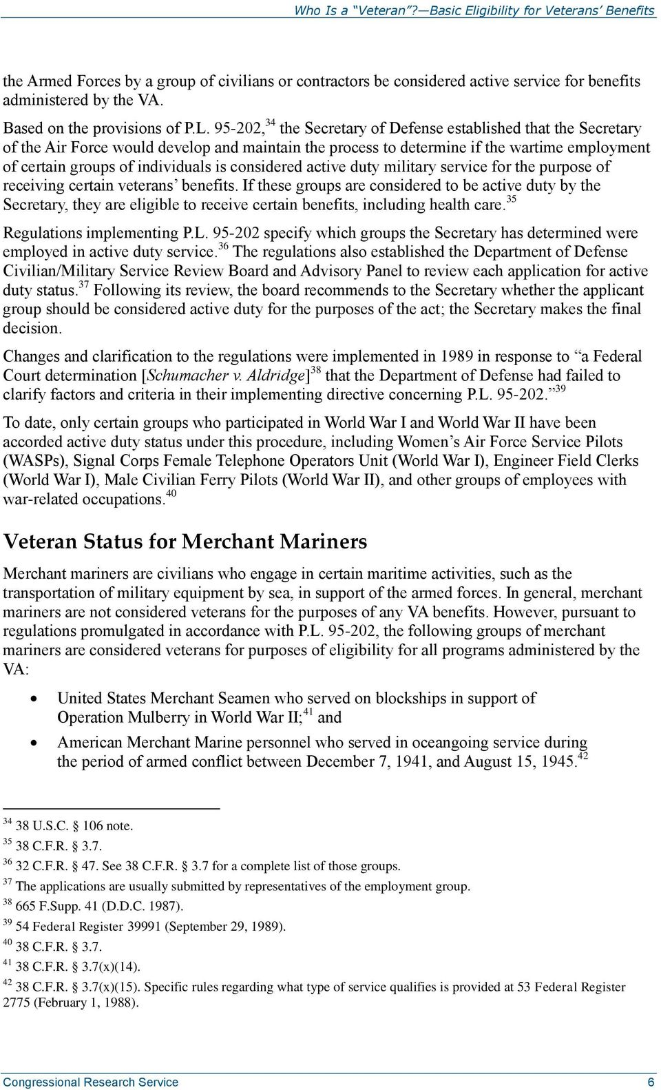 considered active duty military service for the purpose of receiving certain veterans benefits.